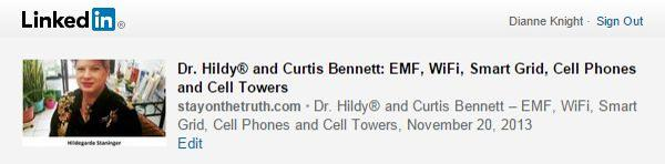 LinkedIn: 'Dr. Hildy® and Curtis Bennett: EMF, WiFi, Smart Grid, Cell Phones and Cell Towers  November 20, 2013'